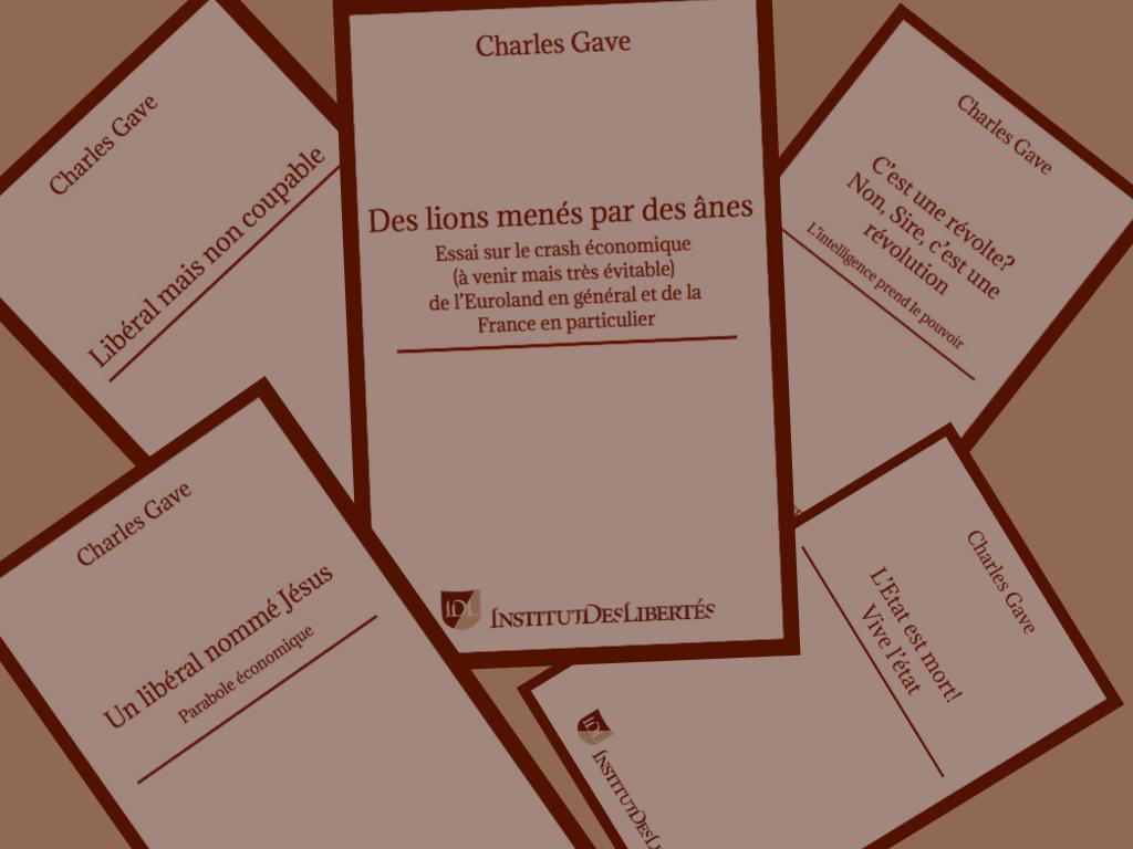 Ils sont là! Réédition des livres de Charles Gave